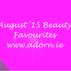 August 2015: What I Liked, Loved and Loathed